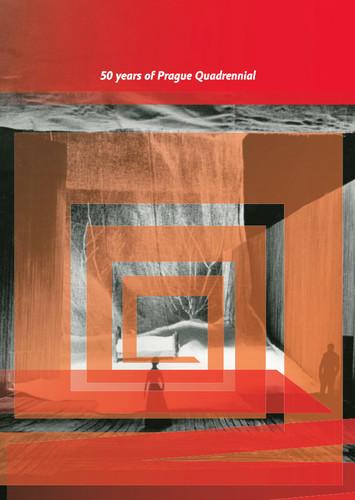 50 Years Of The Prague Quadrennial Institut Umeni Divadelni Ustav