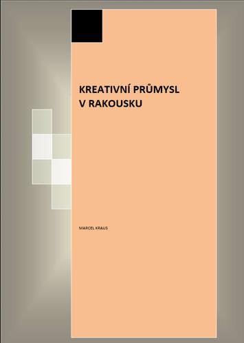 Kreativni Prumysl V Rakousku Institut Umeni Divadelni Ustav